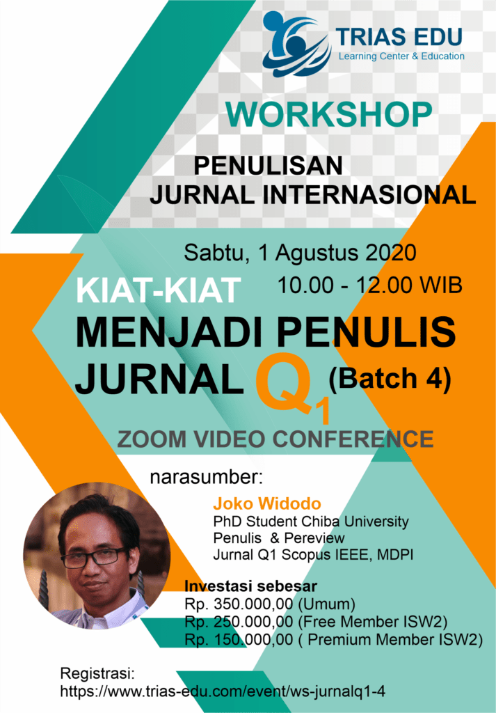 Workshop Penulisan Jurnal Internasional - Kiat-kiat Menjadi Penulis Jurnal Q1 - Batch 4 (Online)