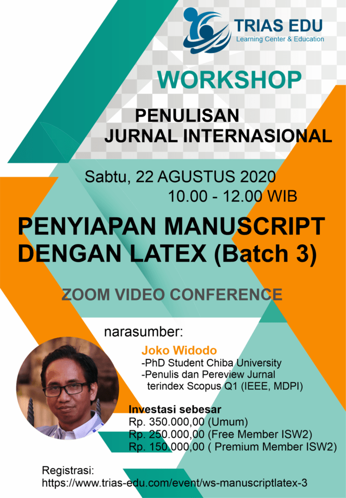 Workshop Penulisan Jurnal Internasional - Penyiapan Manuscript dengan LaTeX - Batch 3 (Online)