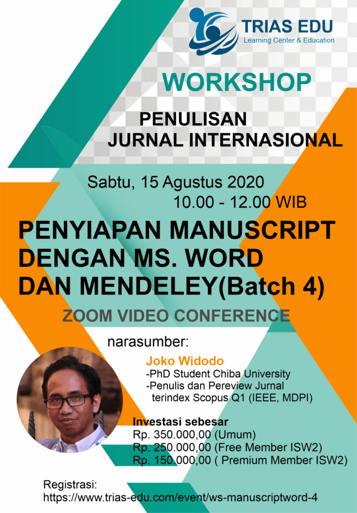 Workshop Penulisan Jurnal Internasional - Penyiapan Manuscript dengan MS. Word dan Mendeley - Batch 4 (Online)