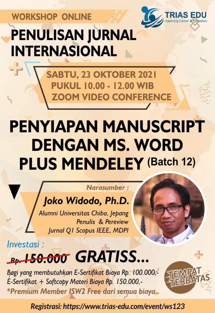 Workshop Penulisan Jurnal Internasional - Penyiapan Manuscript dengan MS. Word dan Mendeley - Batch 12 (Online)